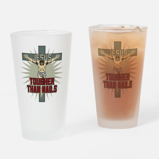 Jesus Tougher Than Nails Drinking Glass
