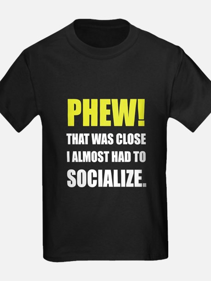 Phew Socialize T-Shirt
