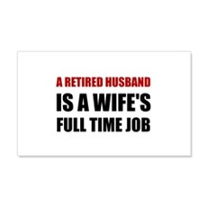 Retired Husband Wall Decal