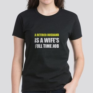 Retired Husband T-Shirt