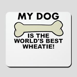 Worlds Best Wheatie Mousepad