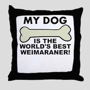 Worlds Best Weimaraner Throw Pillow