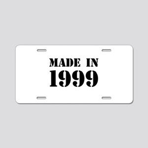 Made in 1999 Aluminum License Plate