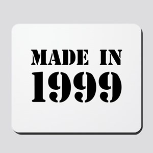 Made in 1999 Mousepad
