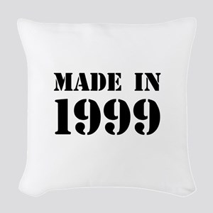 Made in 1999 Woven Throw Pillow