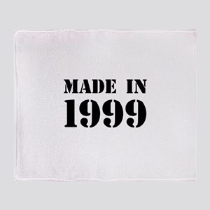 Made in 1999 Throw Blanket