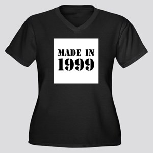Made in 1999 Plus Size T-Shirt