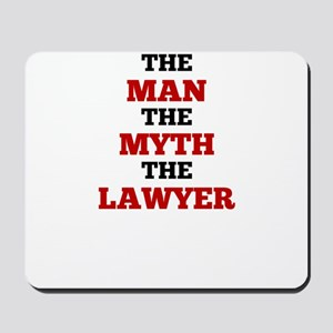 The Man The Myth The Lawyer Mousepad