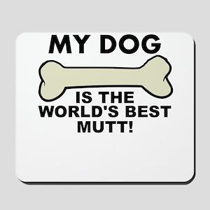 Worlds Best Mutt Mousepad
