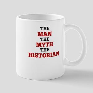 The Man The Myth The Historian Mugs
