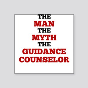 The Man The Myth The Guidance Counselor Sticker