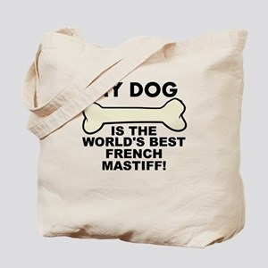 Worlds Best French Mastiff Tote Bag
