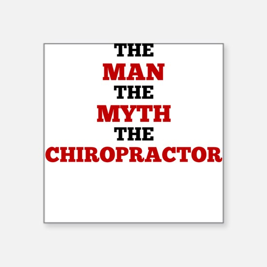 The Man The Myth The Chiropractor Sticker