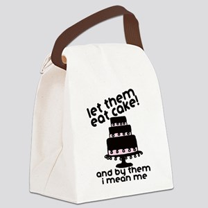 Let Them Eat Cake Canvas Lunch Bag