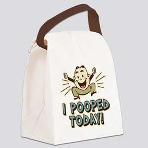 I Pooped Today Canvas Lunch Bag