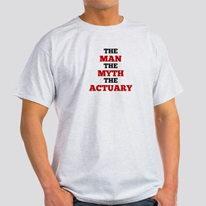 The Man The Myth The Actuary T-Shirt