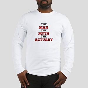The Man The Myth The Actuary Long Sleeve T-Shirt