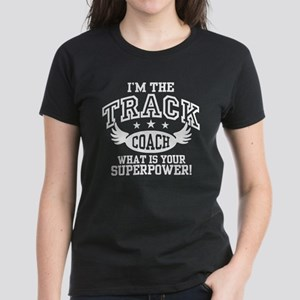 I'm The Track Coach What Is Y Women's Dark T-Shirt