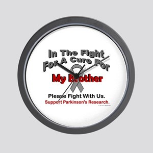 In The Fight For My Brother (Parkinsons) Wall Cloc