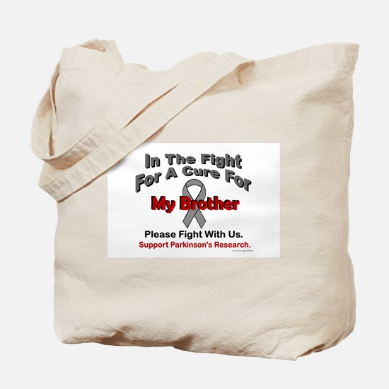 In The Fight For My Brother (Parkinsons) Tote Bag
