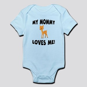 My Mommy Loves Me Deer Body Suit