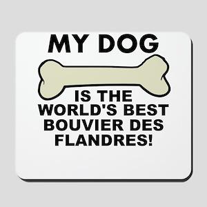 Worlds Best Bouvier des Flandres Mousepad