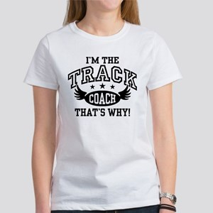 I'm The Track Coach Women's Classic White T-Shirt