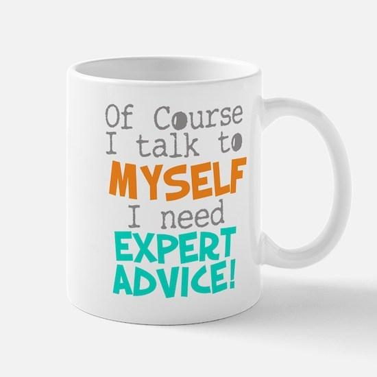 I Talk To Myself Mugs