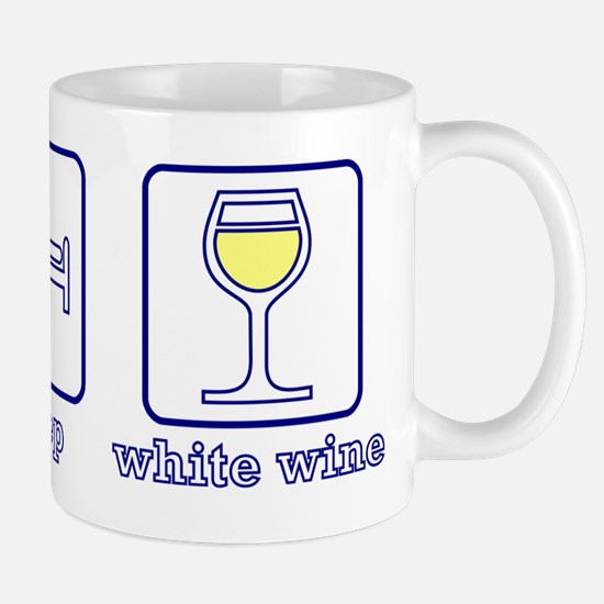 Eat. Sleep. White Wine. Mug