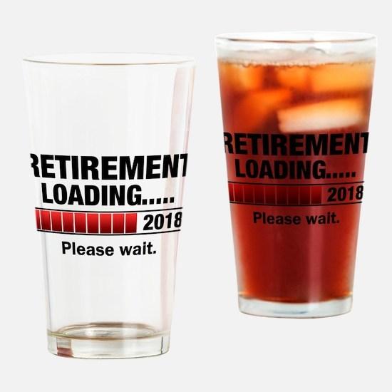 Retirement Loading 2018 Drinking Glass