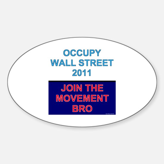 Join-the-movement-bro Decal