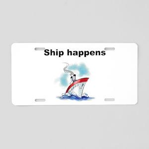 Ship happens Aluminum License Plate