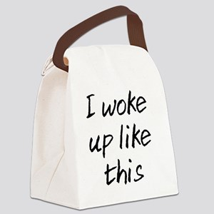 I WOKE UP LIKE THIS Canvas Lunch Bag