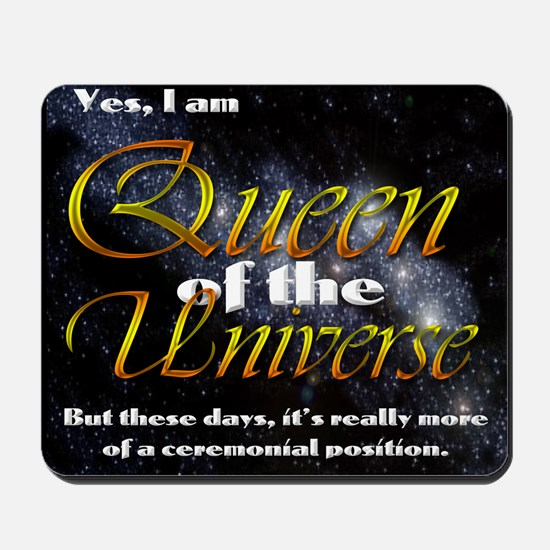 Queen of the Universe Mousepad