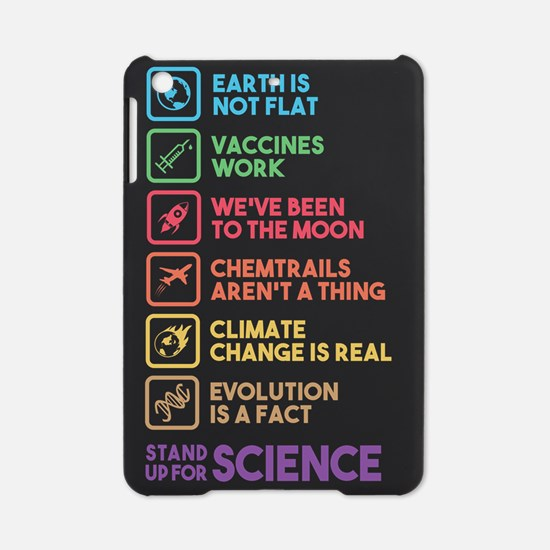 Stand up for science iPad Mini Case