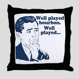 Well Played Bourbon Throw Pillow