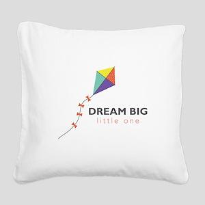 Dream Big Square Canvas Pillow