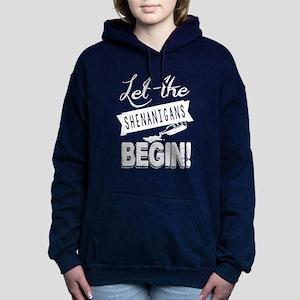 Let The Shenanigans Begi Women's Hooded Sweatshirt