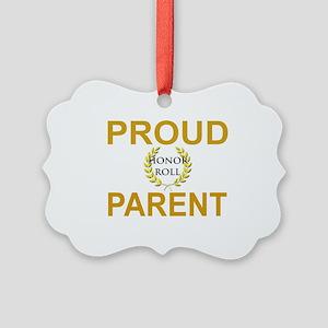 PROUD HONOR ROLL PARENT Picture Ornament