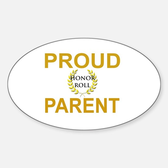 PROUD HONOR ROLL PARENT Sticker (Oval)