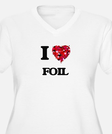 I love Foil Plus Size T-Shirt