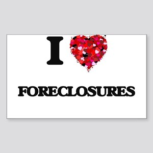 I love Foreclosures Sticker