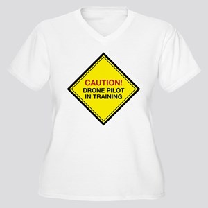 Caution! Drone Pilot in Training Plus Size T-Shirt