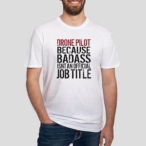 Drone Pilot Badass T-Shirt