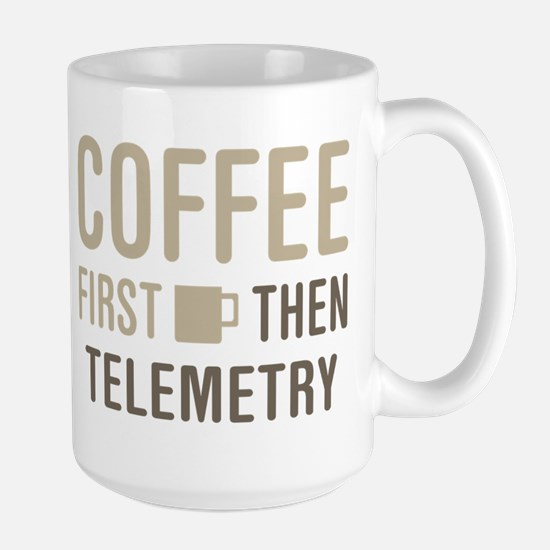Coffee Then Telemetry Mugs