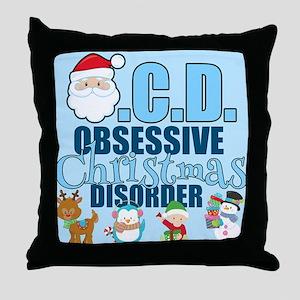 Obsessive Christmas Disorder Throw Pillow