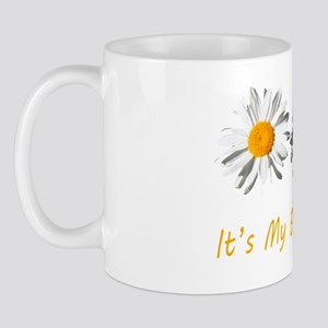 Lovely white daisy flowers, it's my bir Mug