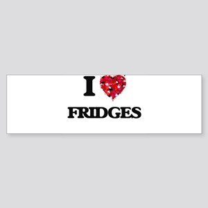 I love Fridges Bumper Sticker