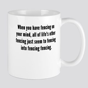 Fencing On Your Mind Mugs
