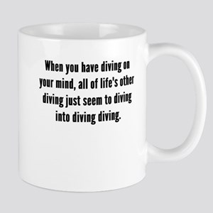Diving On Your Mind Mugs